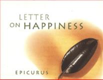 Letter on Happiness, Epicurus, 0811808297