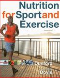 Nutrition for Sport and Exercise, Dunford, Marie and Doyle, J. Andrew, 0840068298