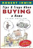 Tips and Traps When Buying a Home, Robert Irwin, 0071418296