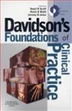 Davidson's Foundations of Clinical Practice, Davidson, Stanley and Jones, Jeremy B., 0443068291