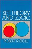 Set Theory and Logic, Stoll, Robert R., 0486638294