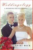 Weddingology, Shari Beck, 0595468292