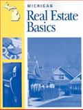 Michigan Real Estate Basics, , 079315829X