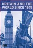 British Foreign Policy since 1945, Blair, Alasdair, 1408248298