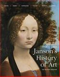 Janson's History of Art : The Western Tradition Enhanced Edition, Davies, Penelope J. E. and Hofrichter, Frima Fox, 0133878295