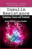 Insulin Resistance: Symptoms, Causes and Treatment, , 1608768295