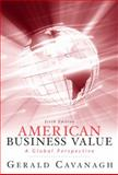 American Business Values, Cavanagh, Gerald F. and Fornaciari, Charles, 013607829X