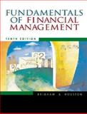Fundamentals of Financial Management, Brigham, Eugene F. and Houston, Joel F., 0324178298
