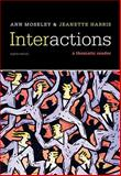 Interactions : A Thematic Reader, Moseley, Ann and Harris, Jeanette, 0495908290