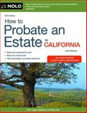 How to Probate an Estate in California, Julia Nissley, 1413318290