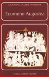 Ecumene Augustea : Una Politica per il Consenso, Cresci Marrone, Giovannella, 8870628299