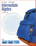 Intermediate Algebra, Tobey, John S. and Blair, Jamie, 0321578295