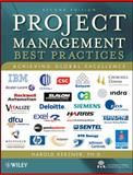 Project Management : Best Practices - Achieving Global Excellence, Kerzner, Harold and International Institute for Learning Staff, 047052829X
