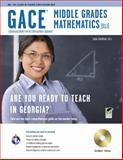 Georgia GACE Middle Grades Math (013), Research & Education Association Editors and Sparkman, Dana, 0738608297
