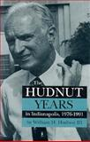 The Hudnut Years in Indianapolis, 1976-1991, Hudnut, William H., 3rd, 0253328292
