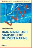Data Mining and Statistics for Decision Making 2nd Edition