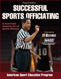 Successful Sports Officiating, American Sport Education Program Staff, 0736098291