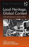 Local Heritage Global Context 9780754678298