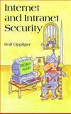 Internet and Intranet Security, Oppliger, Rolf, 0890068291