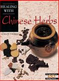 Healing with Chinese Herbs, Lesley Tierra, 089594829X