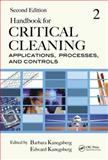 Critical Cleaning Process Applications Management Safety and Environmental Concerns, , 1439828296