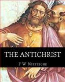 The Antichrist, F. Nietzsche, 1492128295