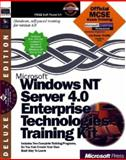 Microsoft Windows NT Server 4.0 Enterprise Technologies Training Kit : Hands On Self Paced Training for Supporting Version 4.0, Microsoft Official Academic Course Staff, 1572318295