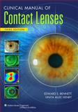 Clinical Manual of Contact Lenses, Bennett, Edward S., 0781778298