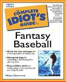 Complete Idiot's Guide to Fantasy Baseball, Mike Zimmerman, 0028638301