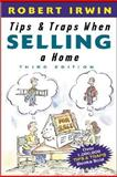 Tips and Traps When Selling a Home, Irwin, Robert, 007141830X