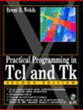 Practical Programming in TCL and TK, Welch, Brent B., 0136168302