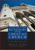 The New International Dictionary of the Christian Church, Cairns, Earle E., 0310238307