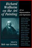 Richard Wollheim on the Art of Painting : Art as Representation and Expression, , 0521038308