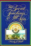 The Secret Teachings of All Ages, Manley P. Hall, 089314830X