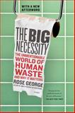 The Big Necessity, Rose George, 1250058309