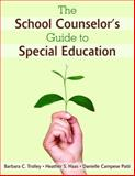 The School Counselor's Guide to Special Education, , 1412968305