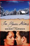 In Your Arms, Merry Farmer, 1493608304