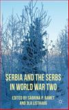Serbia and the Serbs in World War Two, , 0230278302