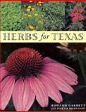 Herbs for Texas, Howard Garrett and Odena Brannam, 0292728301