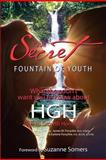 Your Secret to the Fountain of Youth, Hmd Forsythe and Forsythe, 0984838309