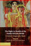 The Right to Health at the Public/Private Divide : A Global Comparative Study, , 1107038308