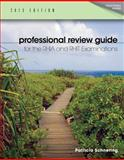 Professional Review Guide for the RHIA and RHIT Examinations, 2013 Edition, Schnering, Patricia, 1133608302