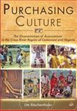 Purchasing Culture, Ute Roschenthaler, 159221830X
