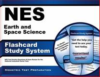 NES Earth and Space Science Flashcard Study System : NES Test Practice Questions and Exam Review for the National Evaluation Series Tests, NES Exam Secrets Test Prep Team, 1627338306