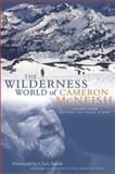 The Wilderness World of Cameron McNeish, Cameron McNeish, 1903238307
