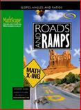 Roads and Ramps : Slopes, Angles, and Ratios, McGraw-Hill, 0078668301