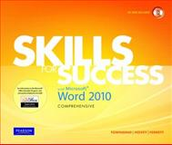 Skills for Success with Microsoft Word 2010, Townsend, Kris and Hovey, Christie, 0135088305
