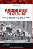Marching Across the Color Line 1st Edition