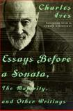 Essays Before a Sonata, the Majority and Other Writings, Charles Ives, 0393318303