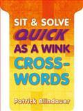 Sit and Solve Quick As a Wink Crosswords, Patrick Blindauer, 1454908300